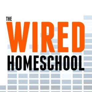 The Wiredhomeschool - Homeschooling the Internet Generation