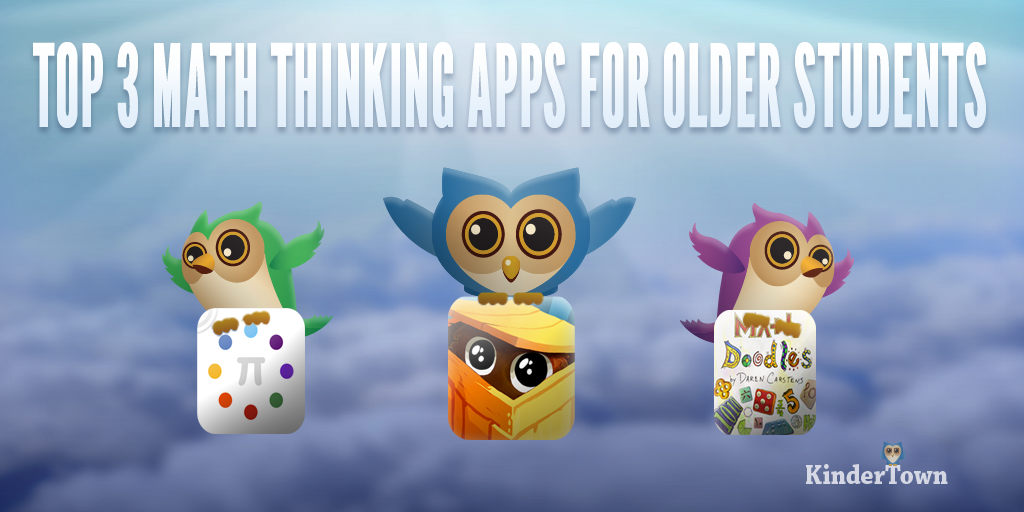 Top 3 Math Thinking Apps for Older Students