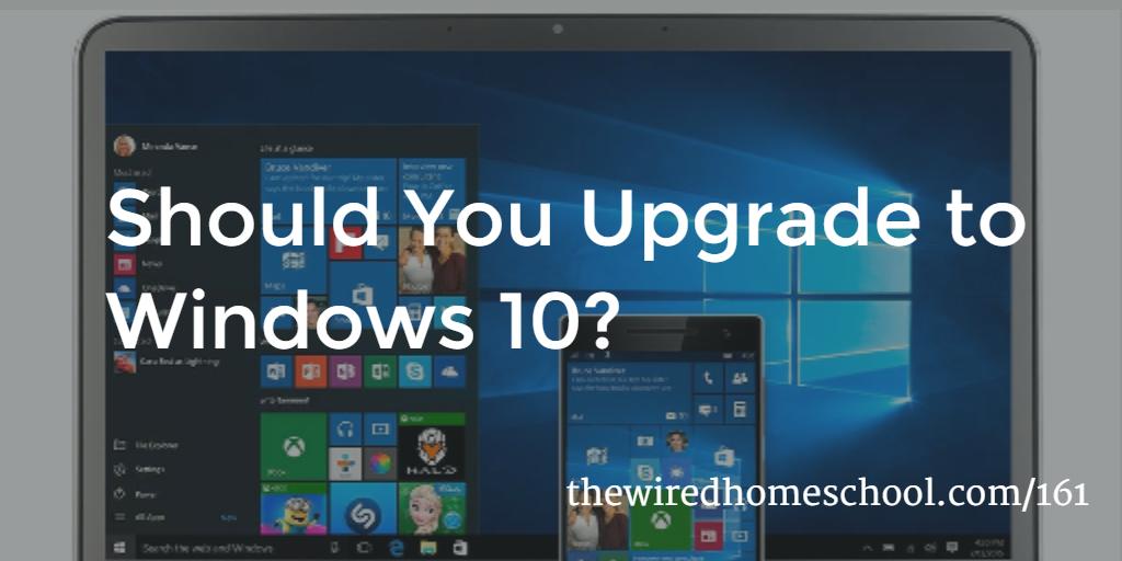 should-you-upgrade-windows-10