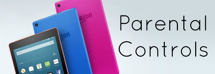 Kindle Fire Parental Controls